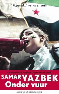 Onder vuur   Samar Yazbek  