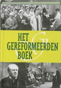 Gereformeerden Boek   W. Bouwman  