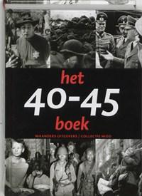 Het 40-45 boek | Erik Somers ; Rene Kok |