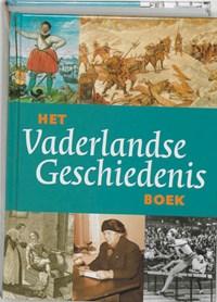 Het Vaderlandse Geschiedenis boek   P. Brood ; Paul Brood ; K. Delen  