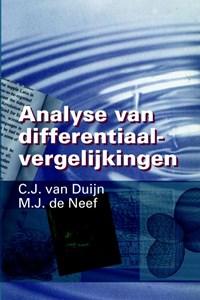 Analyse van differentiaalvergelijkingen   C.J. van Duijn ; M.J. de Neef  