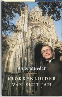 Klokkenluider van Sint Jan | Antoine Bodar |