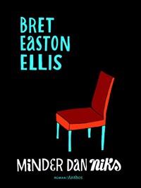 Minder dan niks | Brett Easton Ellis |