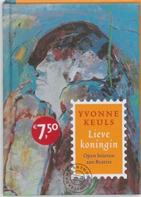 Lieve koningin   Yvonne Keuls  