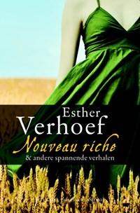Nouveau riche & andere spannende verhalen | Esther Verhoef |