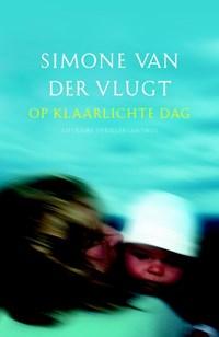 Op klaarlichte dag | Simone van der Vlugt |