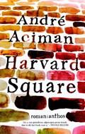 Harvard Square | Andre Aciman |