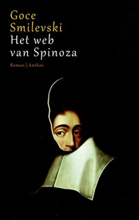 Het web van Spinoza | Goce Smilevski |