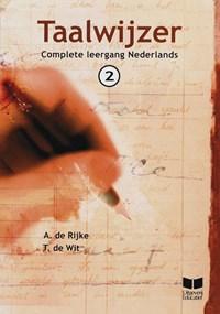 Taalwijzer 2 | A. de Rijke ; T. de Wit |