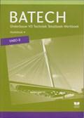 Batech VMBO-B Hoofdstuk 4 TB/WB   A.J. Boer ; Q.J. Dorst ; E. Wisgerhof ; A.J. Zwarteveen  
