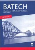 Batech 2 Onderbouw VO techniek havo/vwo Werkboek   A.J. Boer ; J.L.M. Crommentuijn ; Q.J. Dorst ; E. Wisgerhof ; A.J. Zwarteveen  