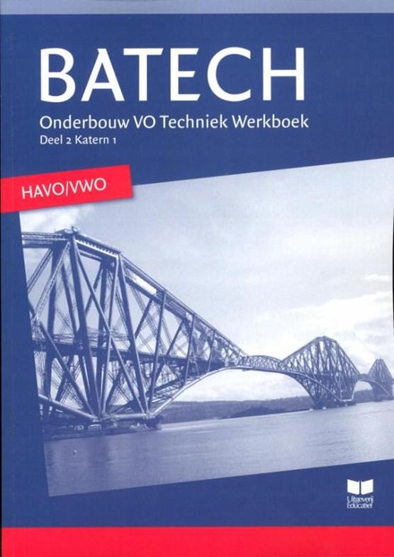 Batech 2 Onderbouw VO techniek havo/vwo Werkboek