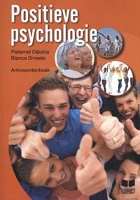 Positieve psychologie Antwoordenboek   Pieternel Dijkstra; Bianca Smeets  
