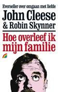 Hoe overleef ik mijn familie | J. Cleese ; R. Skynner |