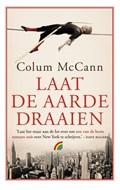 Laat de aarde draaien | Colum McCann |
