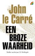 Een broze waarheid   John le Carré  