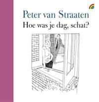 Hoe was je dag schat?   Peter van Straaten  