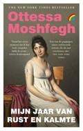 Mijn jaar van rust en kalmte | Ottessa Moshfegh |