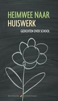 Heimwee naar huiswerk | Jan de Bas ; Arie Bijl |