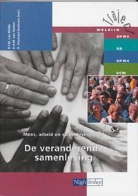 Mens, arbeid en samenleving 305 De veranderende samenleving | R. van Midde ; H.A.M. van Deelen |