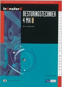 Besturingstechniek 4 MK DK 3401 Kernboek | A.J. van der Linden |