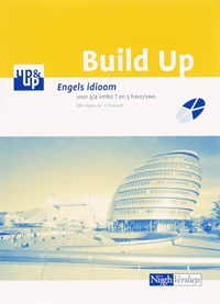 Build up Engels idioom 3/4 Vmbo T en Vmbo/Havo/Vwo | P. v.d. Voort |