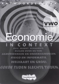 Economie in context VWO bovenbouw Antwoordenboek 1   Ton Bielderman ; Wens Rupert ; Theo Spierenburg  