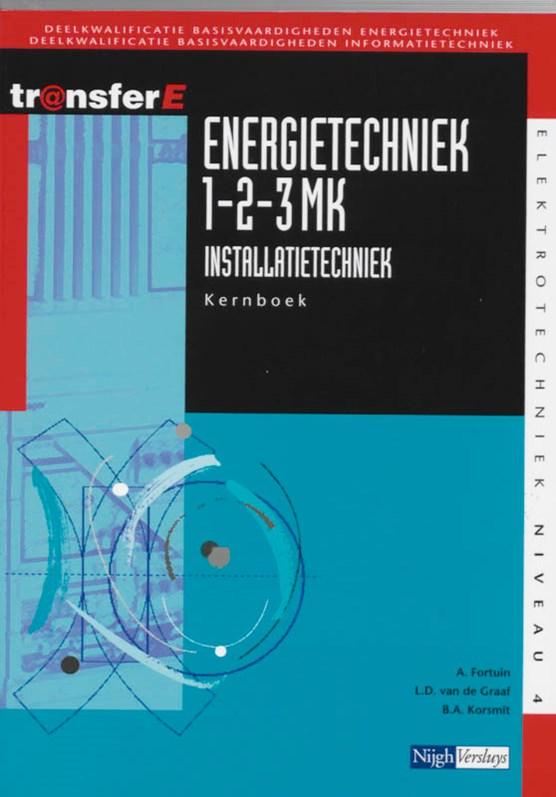 Energietechniek 1-2-3MK installatietechniek Kernboek