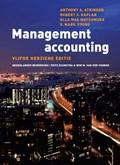 Management Accounting | Anthony Atkinson ; Robert Kaplan ; Ella Mae Matsumura ; Mark Young |