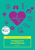Inleiding tot de gezondheidszorg, 3/e met MyLab NL toegangscode   Ankie van Vuuren ; Bianca Smeets  