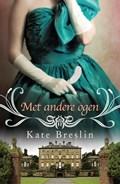 Met andere ogen | Kate Breslin |
