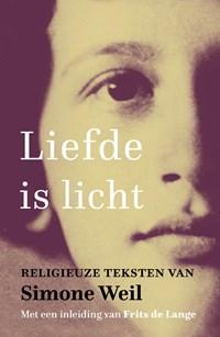 Liefde is licht | Simone Weil |