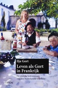 Leven als Gort in Frankrijk Luxe ed. | Ilja Gort |