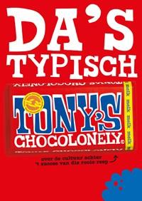 Da's typisch Tony's | Tony Chocolonely |