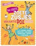 Het grote Zoete Zusjes vakantiedoeboek   Hanneke de Zoete  
