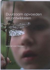 Duurzaam opvoeden en ontwikkelen | Marcel van Herpen |