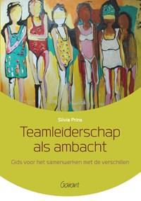Teamleiderschap als ambacht | Silvia Prins |