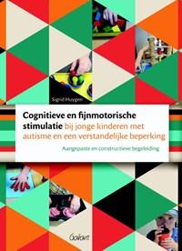 Cognitieve en fijnmotorische stimulatie bij jonge kinderen met autisme en een verstandelijke beperking | Sigrid Huygen |