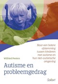 Autisme en probleemgedrag   Wilfried Peeters  