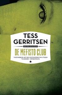De mefisto club | Tess Gerritsen |