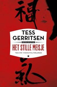 Het stille meisje | Tess Gerritsen |