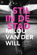 Stil in de stad | Milou van der Will |