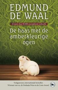 De haas met de amberkleurige ogen   Edmund de Waal  