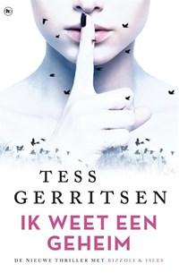 Ik weet een geheim | Tess Gerritsen |