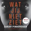 Wat jij niet ziet   Sarah Pinborough  