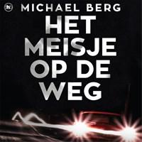 Het meisje op de weg   Michael Berg  