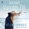 De val van Annika S. | Annejet van der Zijl ; Jo Simons |