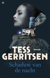 Schaduw van de nacht | Tess Gerritsen |
