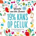19 procent kans op geluk | Yvanka van der Zwaan |