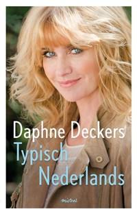 Typisch Nederlands   Daphne Deckers  